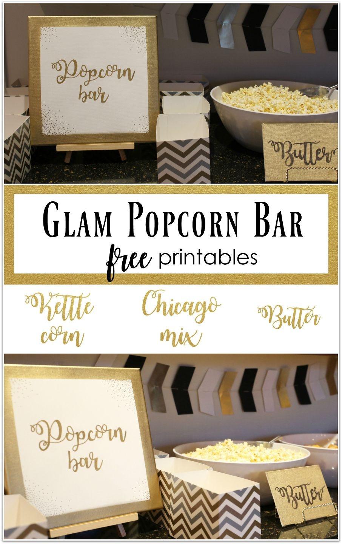 Glam Popcorn Bar, Popcorn Bar, Popcorn Bar Signs, Free Printables - Popcorn Bar Free Printables