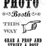 Grab A Prop & Strike A Pose! {Free} Printable Photo Booth Sign   Free Printable Photo Booth Sign Template