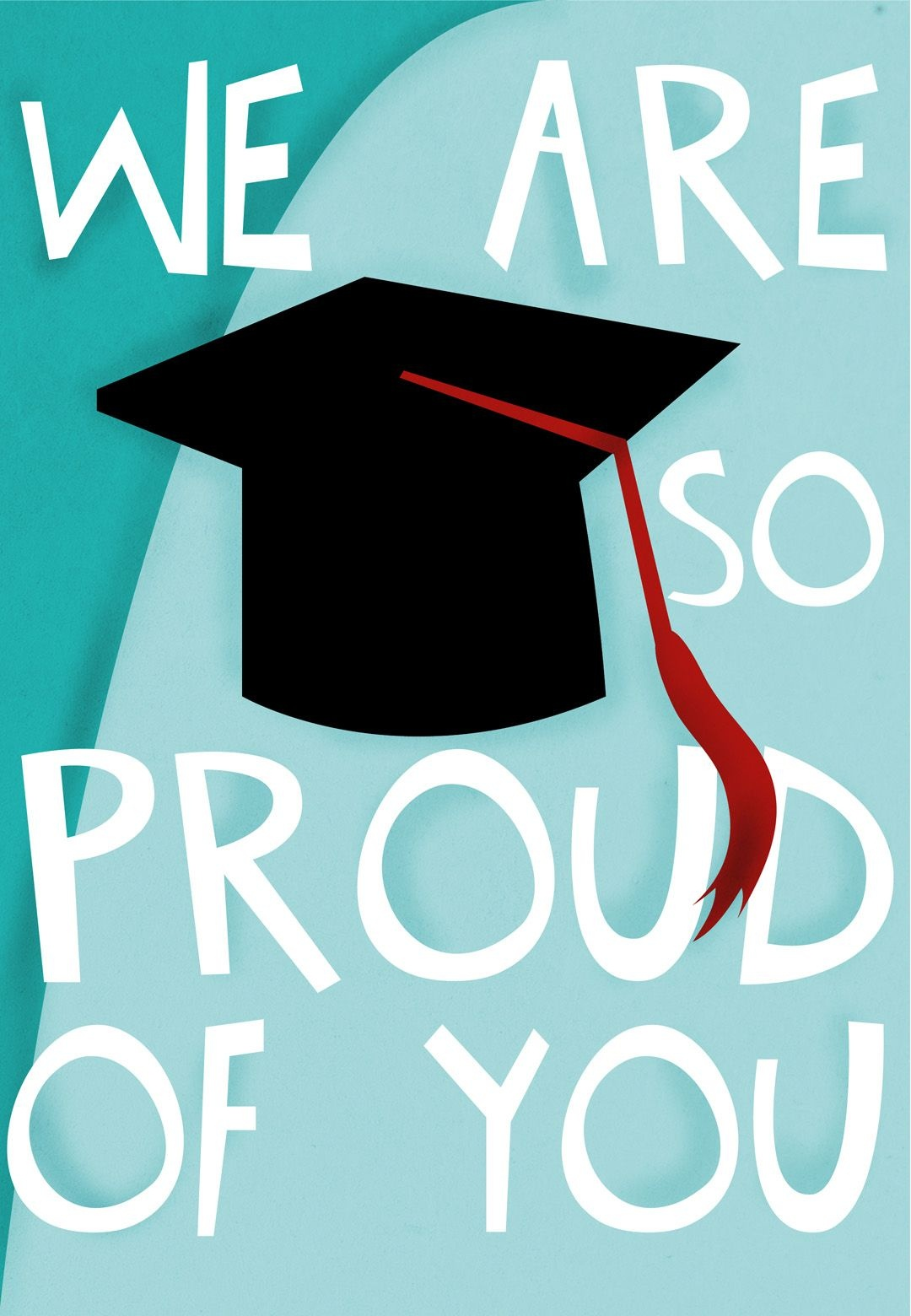 Graduation Card - Free #printable - We Are So Proud Of You - Free Printable Graduation Cards To Print