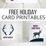 Holiday Printable Cards (Free) | Christmas | Christmas Crafts   Make A Holiday Card For Free Printable
