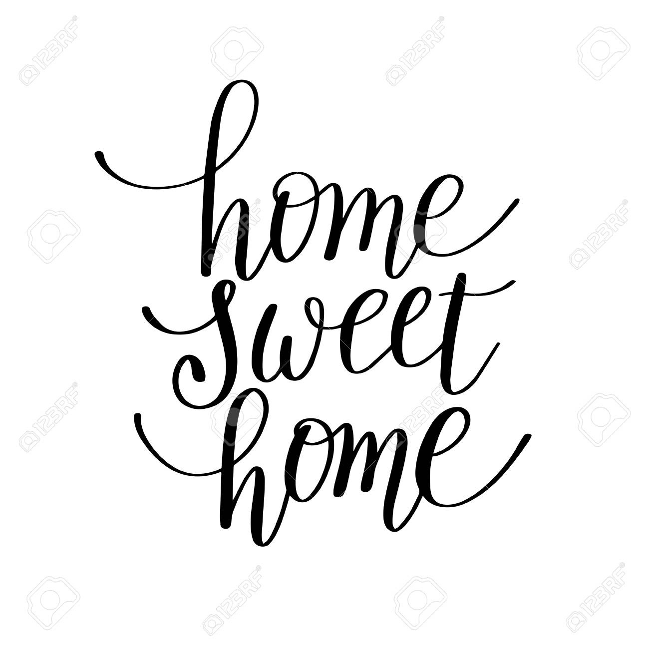 Home Sweet Home Handwritten Calligraphy Lettering Quote To Design - Home Sweet Home Free Printable