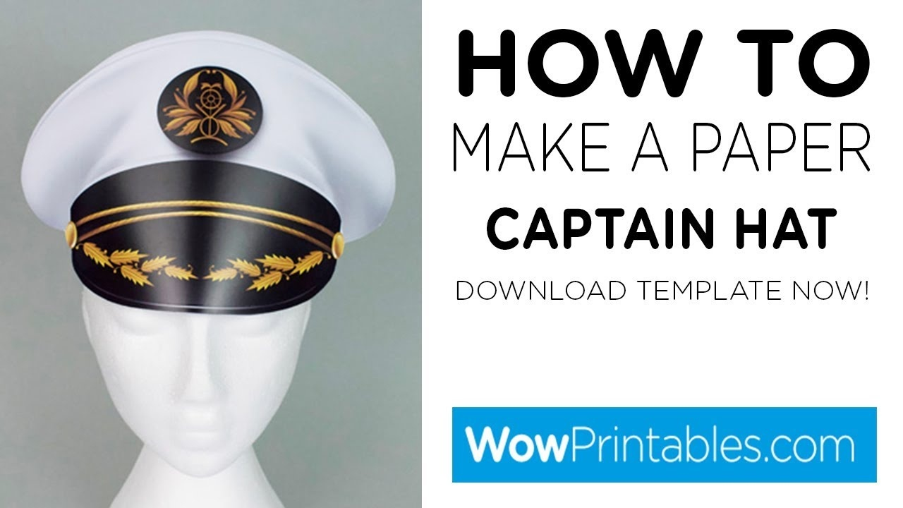 How To Make A Paper Captains Hat ( Printable Template ) - Youtube - Free Printable Pilot Hat Template