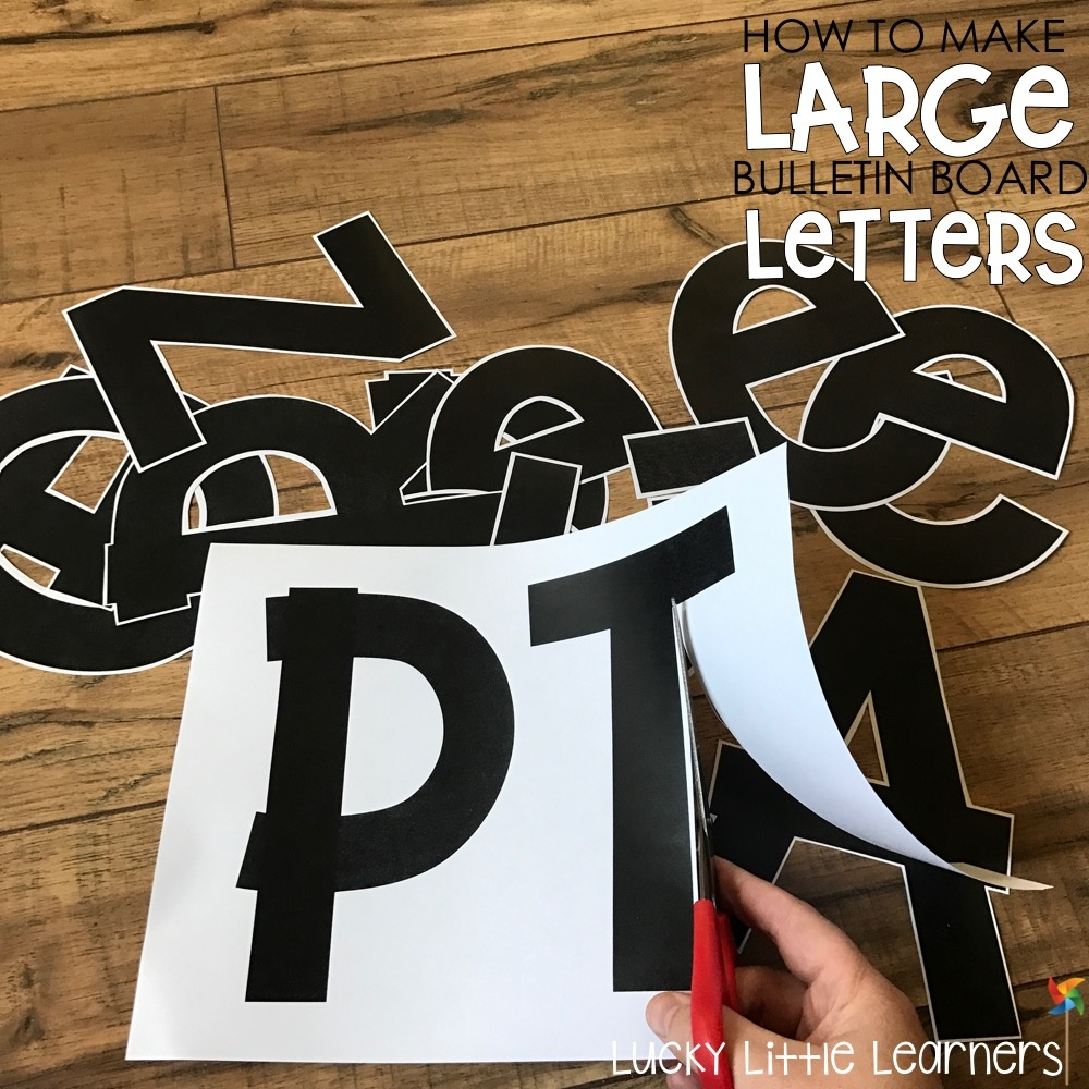 How To Make Large Bulletin Board Letters - Lucky Little Learners - Free Printable Letters For Bulletin Boards