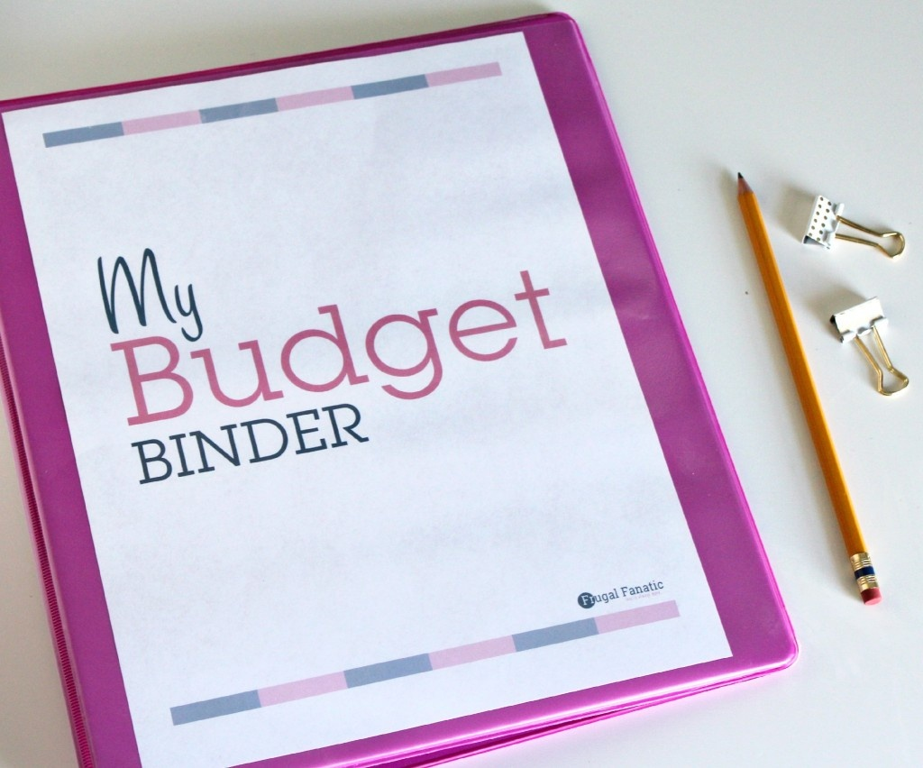 How To Use A Budget Binder - Frugal Fanatic - Budget Binder Printables 2017 Free