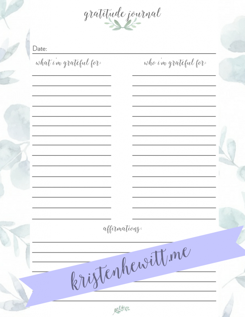 How & Why To Use A Gratitude Journal + Free Printable! - Kristen Hewitt - Free Printable Gratitude Journal