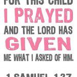 Jon And Bethany: Free Printable: For This Child I Prayed | Bible   For This Child We Have Prayed Free Printable