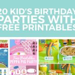Kids Birthday Party Ideas With Free Printables   Free Birthday Printables