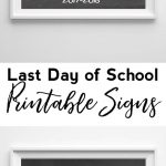 Last Day Of School Printable Signs {2017 2018}   Free Printable Last Day Of School Signs 2017 2018