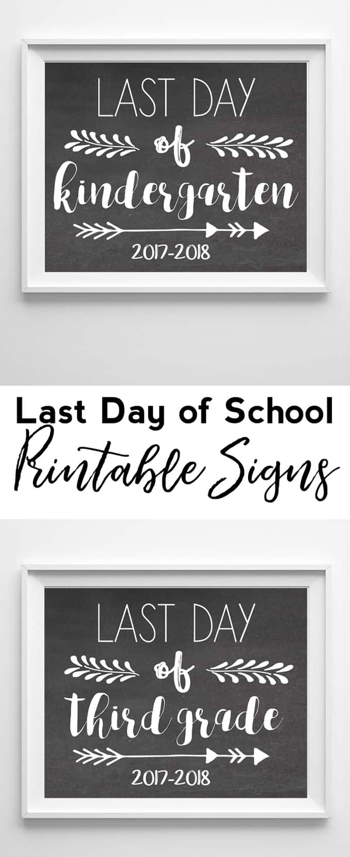 Last Day Of School Printable Signs {2017-2018} - Free Printable Last Day Of School Signs 2017 2018