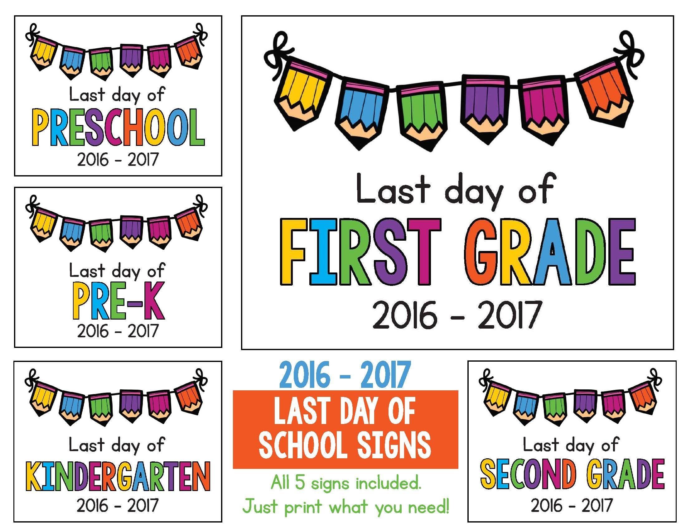 Last Day Of School Signs 2018 - 2019 Freebie: Preschool, Prek - Free Printable First Day Of School Signs 2017 2018
