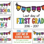Last Day Of School Signs 2018   2019 Freebie: Preschool, Prek   Free Printable Last Day Of School Signs 2017 2018