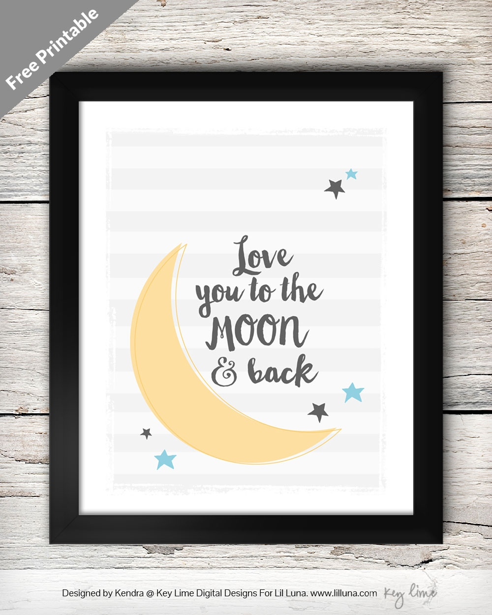 Love You To The Moon And Back Print - Free Printable Love You To The Moon And Back