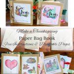 Make A Paper Bag Thanksgiving Book ~ Instructions And Free Printable   Free Printable Thanksgiving Books