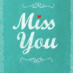 Miss You   Miss You Card (Free) | Greetings Island   Free Printable We Will Miss You Greeting Cards