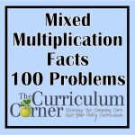 Mixed Multiplication Facts 100 Problems   The Curriculum Corner 123   Free Printable Multiplication Worksheets 100 Problems