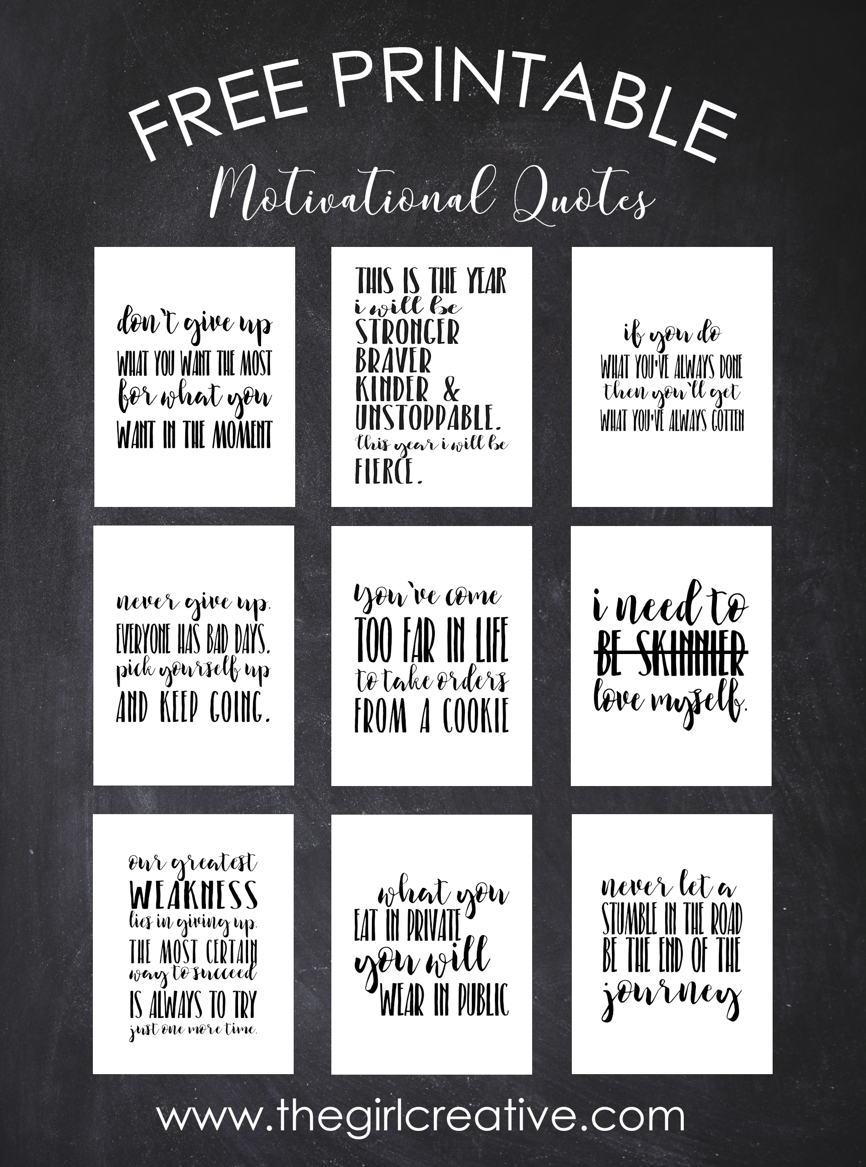 Motivational Quotes | Signs - The Girl Creative - Free Printable Graduation Quotes