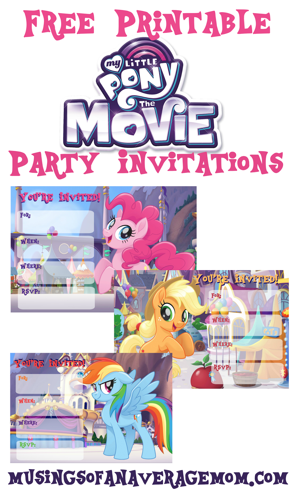 Musings Of An Average Mom: My Little Pony Movie Invitations - Free My Little Pony Party Printables