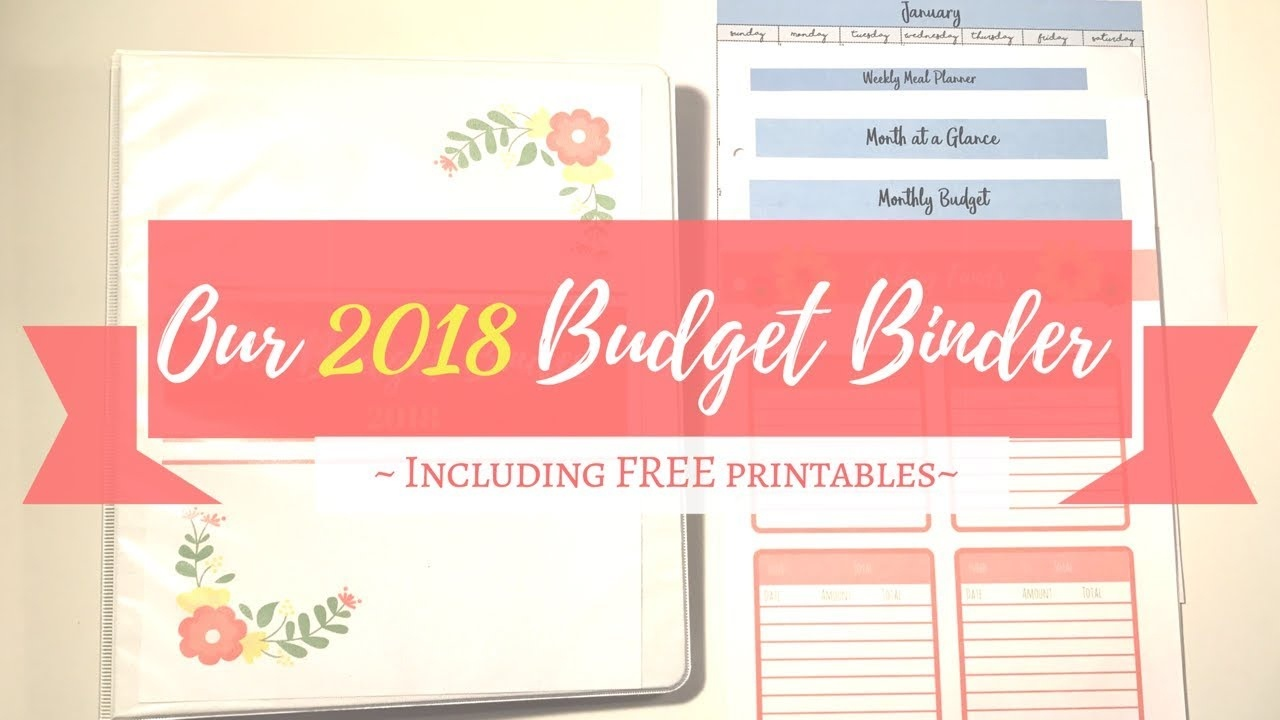 Our 2018 Budget Binder - Including Set Up And Free Printables! - Youtube - Budget Binder Printables 2018 Free