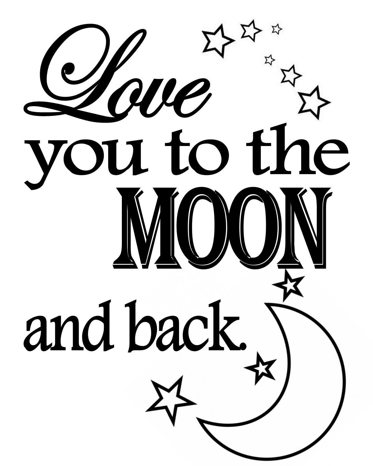 Pinjulie Glenn-Seely On Black And White Printables | Templates - Free Printable Love You To The Moon And Back