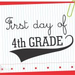 Pinterest   First Day Of Fourth Grade Free Printable