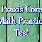 Praxis Math Practice Test (Updated 2019)   Free Printable Praxis Math Practice Test