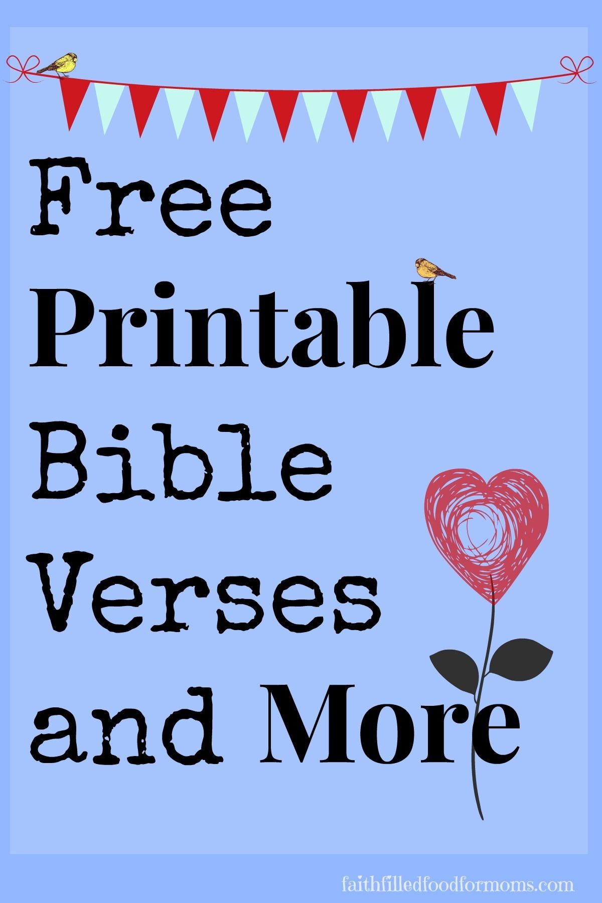 Printable Scripture Bible Verses • Faith Filled Food For Moms - Free Printable Scripture Verses