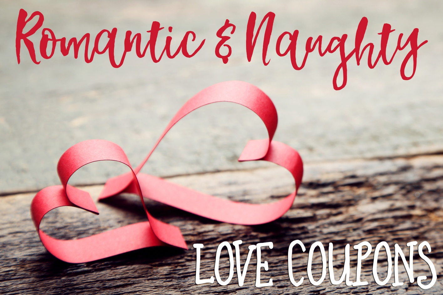 Romantic And Naughty Printable Love Coupons For Him • Glitter N Spice - Free Printable Romantic Birthday Cards For Her