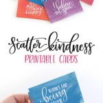 Scatter Kindness : Free Printable | Pretty Printables | Kindness   Free Printable Kindness Cards