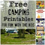 Some Of The Best Things In Life Are Mistakes: Free Camping   Free Camping Printables