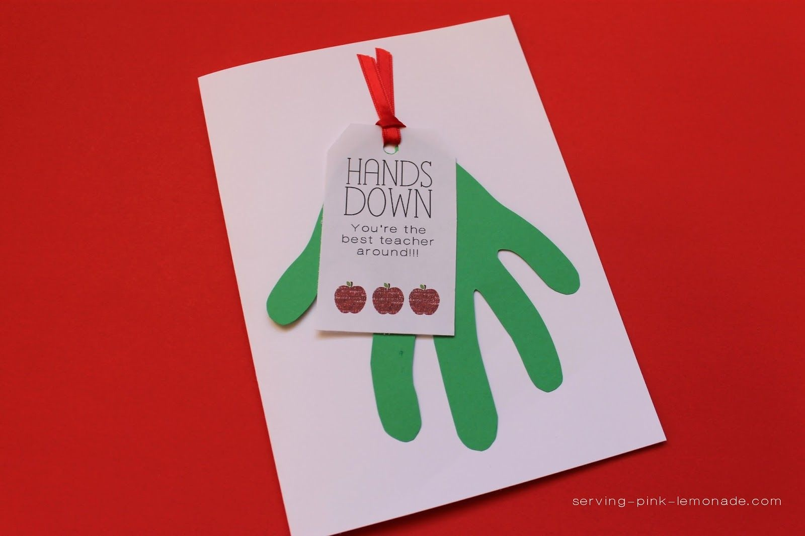 Teacher Card: Hands Down You're The Best Teacher Around W/ Free - Hands Down You Re The Best Teacher Around Free Printable