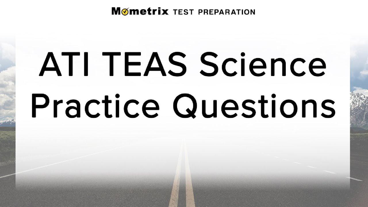 Teas Science Practice Test (Updated 2019) - Free Printable Teas Practice Test Pdf