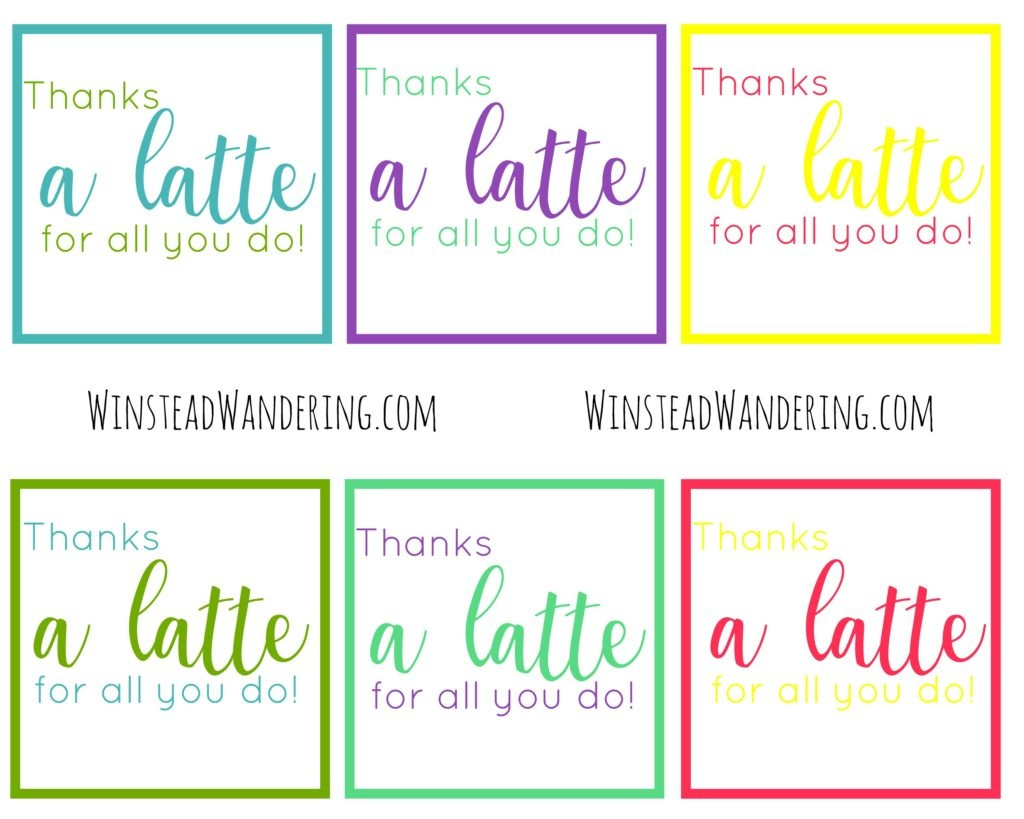 """Thanks A Latte For All You Do!"""" Free Printable 