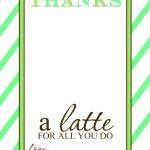 Thanks A Latte Free Printable Gift Card Holder Teacher Gift | Craft   Thanks A Latte Free Printable Card