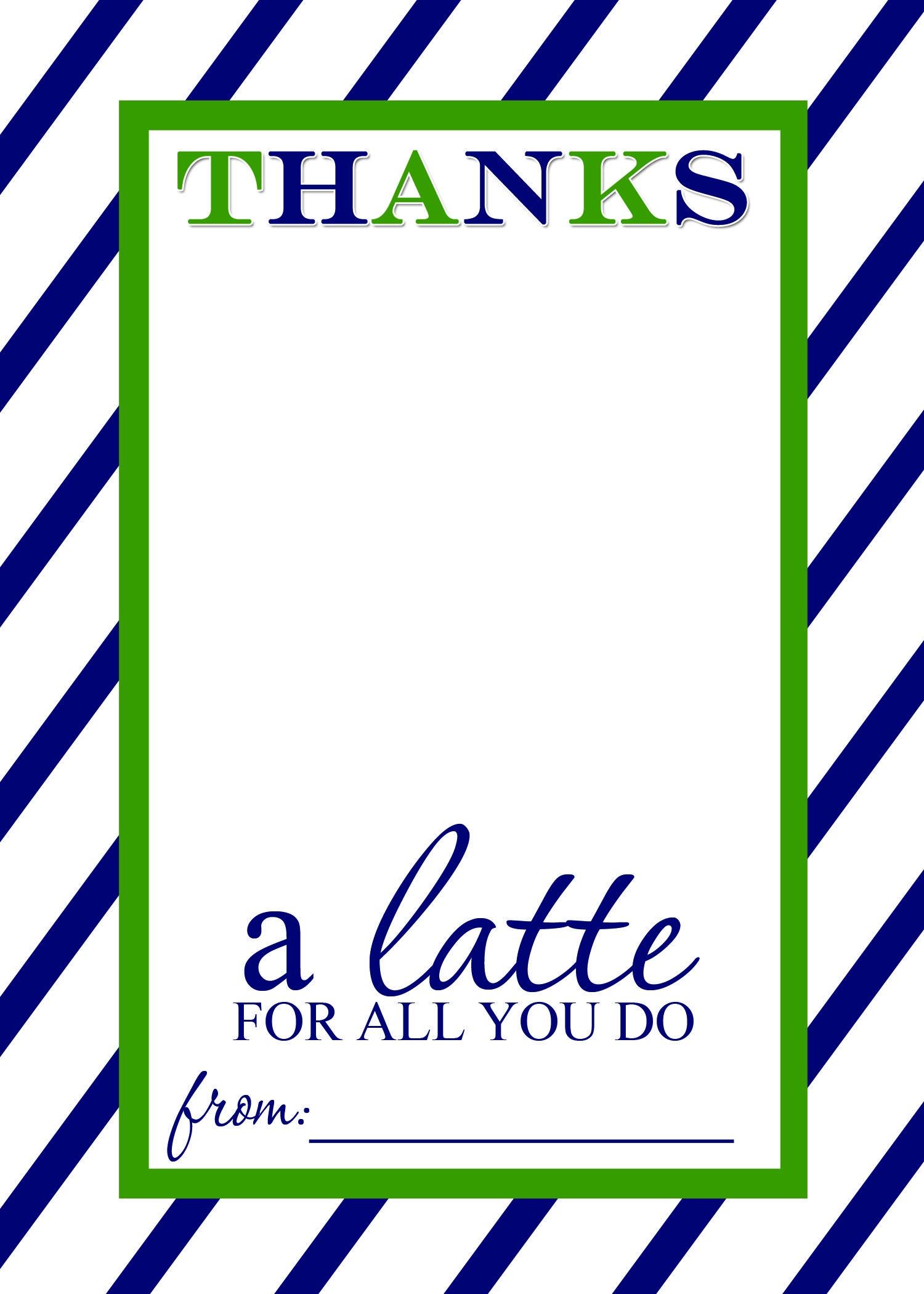 Thanks A Latte Free Printable Gift Card Holder Teacher Gift   Las - Thanks A Latte Free Printable