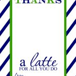 Thanks A Latte Free Printable Gift Card Holder Teacher Gift | Thank   Thanks A Latte Free Printable Card