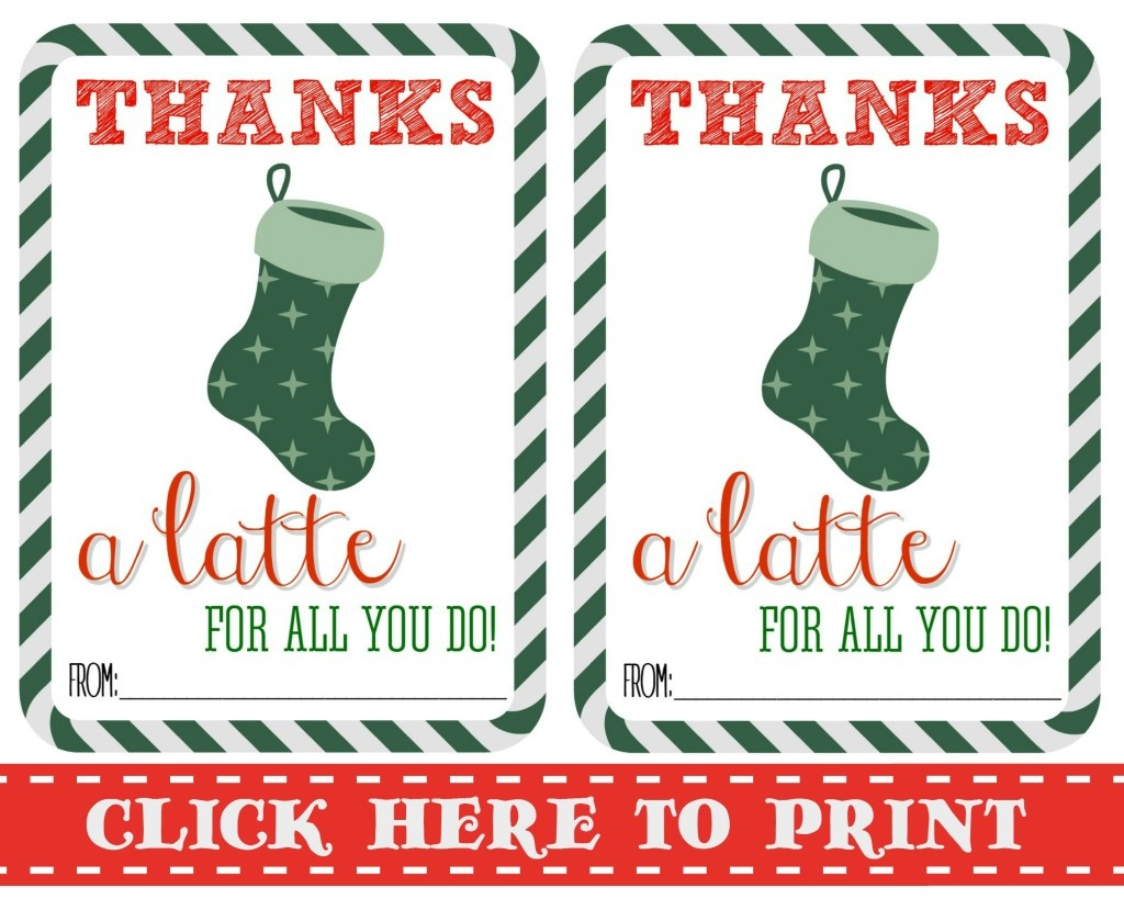 Thanks A Latte Free Printable - Thanks A Latte Free Printable