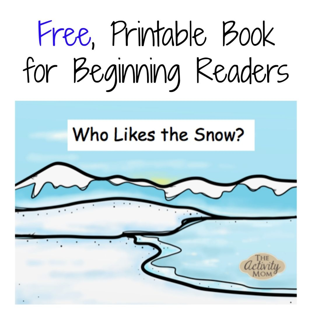 The Activity Mom - Free Printable Winter Book For Beginning Readers - Free Printable Books For Beginning Readers