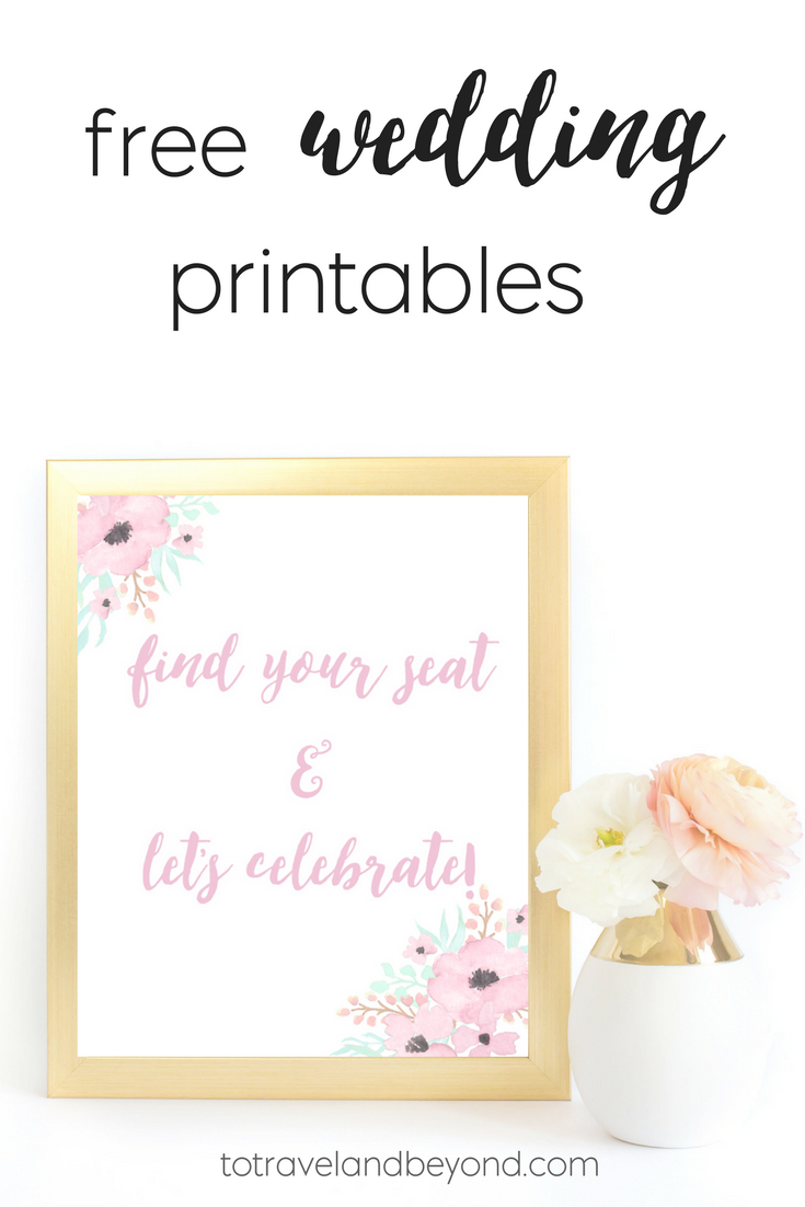 To Travel & Beyond - 10 Sign Ideas To Have At Your Wedding & Free - Free Wedding Printables
