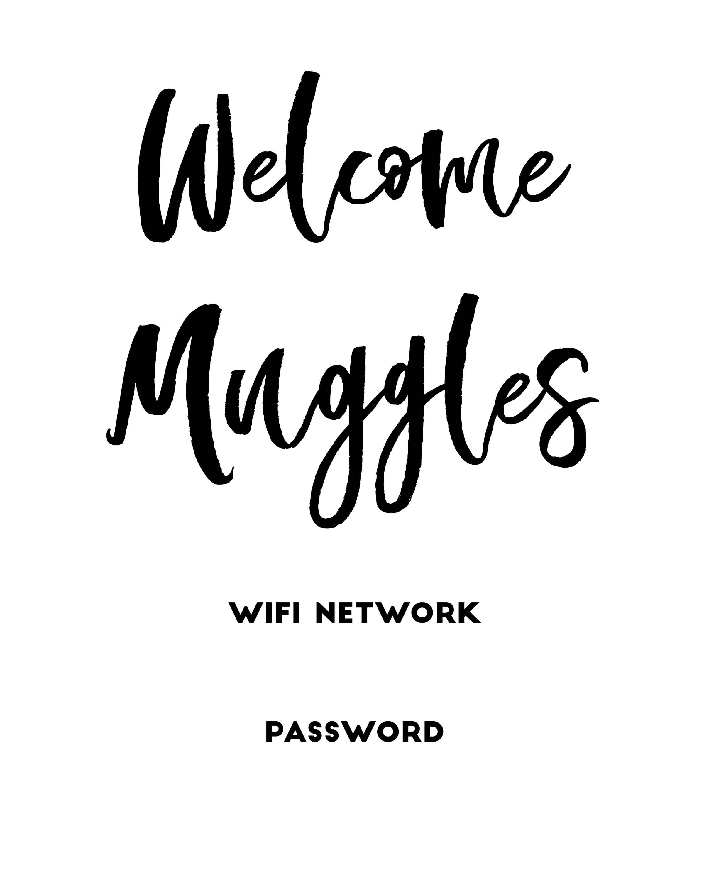 """Welcome Muggles"""" Harry Potter Free Printable Wifi Password Sign - Free Printable Wifi Password Signs"""