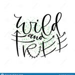 Wild And Free. Hand Drawn Vector Desig Typographic Poster Design   Free Printable Typography Posters