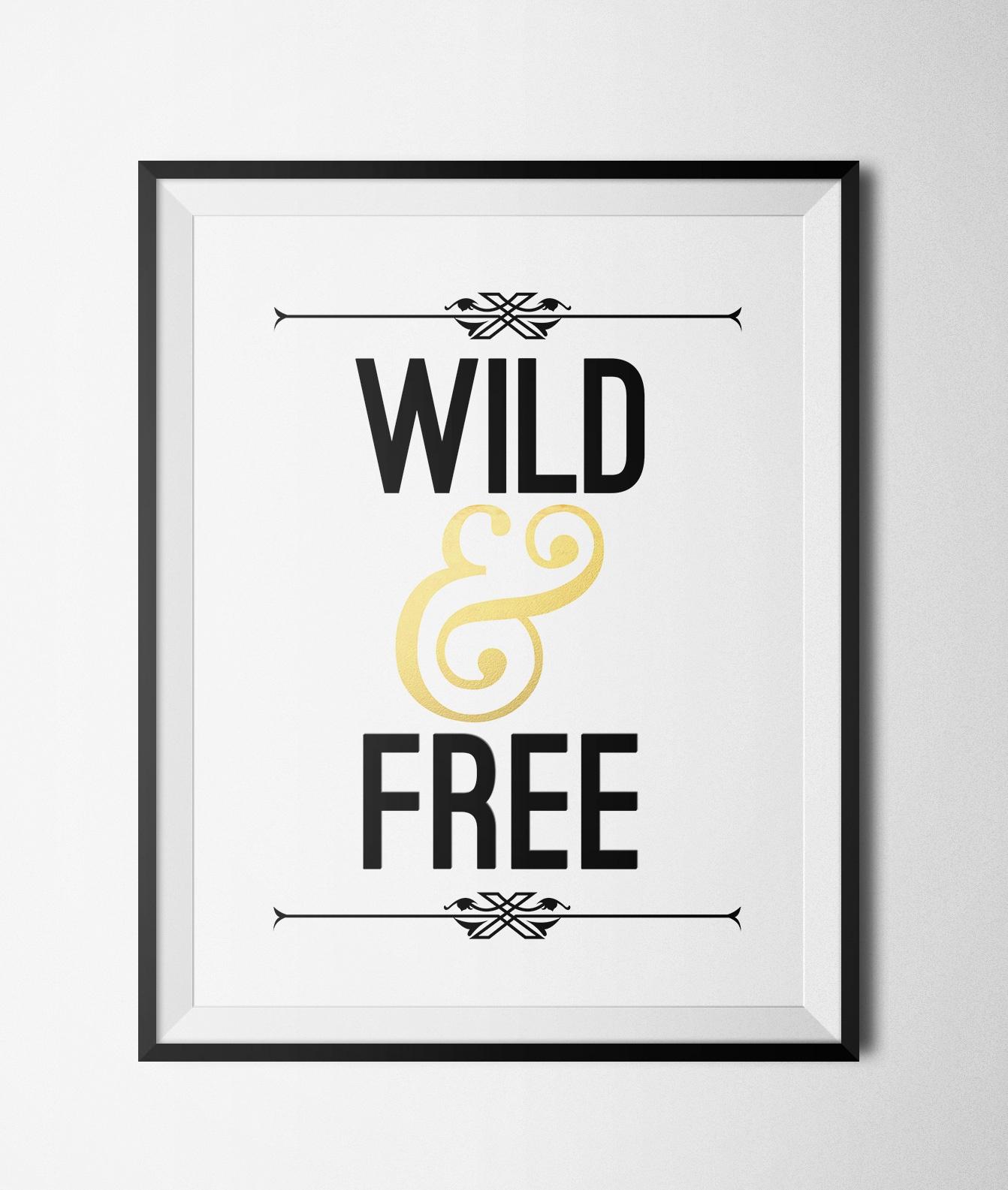 "Wild & Free Printable 8X10"" Typography Poster · Glamluxe Prints - Free Printable Typography Posters"